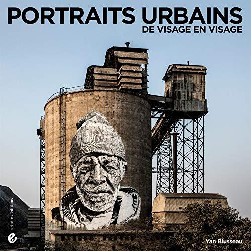 Portraits urbains: De visage en visage