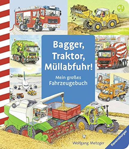 Bagger, Traktor, Müllabfuhr!: Mein großes Fahrzeuge-Buch - Partnerlink