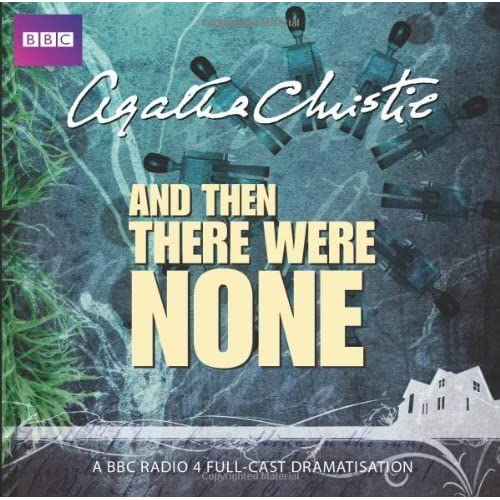 And Then There Were None (BBC Radio 4 Dramatisation) by Agatha Christie(2011-01-06)