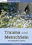Trauma und MenschSein