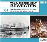 Tage, die die Welt bewegten - Gebrüder Wright - Der erste Motorflug / Der erste Mensch auf dem Mond (BBC)