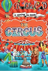 The Circus is Coming to Town by BobbiCat (2014-12-20)