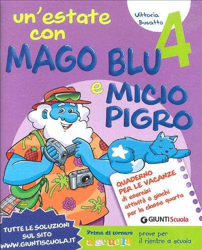 Un'estate con Mago Blu e Micio Pigro 4-I pensieri nell'armadio. Per la Scuola elementare