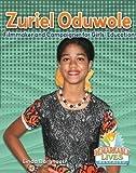 Zuriel Oduwole: Filmmaker and Campaigner for Girls' Education (Remarkable Lives Revealed)