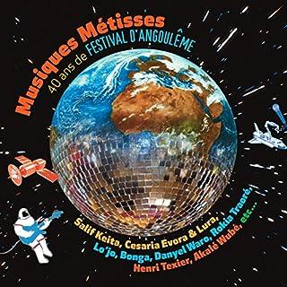 Musiques Metisses 40 Ans De Festival D'Angouleme