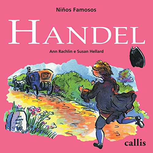 Händel (Niños famosos) (Spanish Edition)