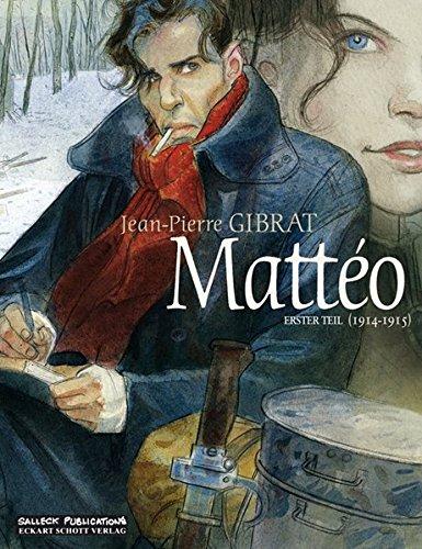 Mattéo: Erster Teil: 1914-1915 (Matteo)