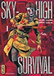 Sky-high survival Edition simple Tome 1