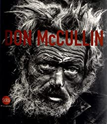 Don McCullin: The Impossible Peace: From War Photographs to Landscapes, 1958-2011 by Sandro Parmiggiani (2012-09-03)