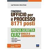 Quiz Concorso 8171 posti Ufficio per il Processo. Prova scritta: Quiz svolti e commentati