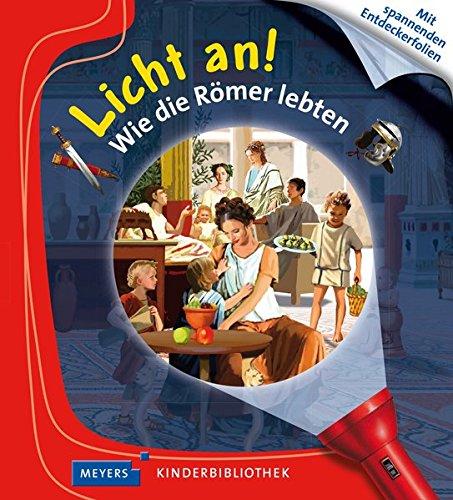 Wie die Römer lebten: Licht an! - Klassische 4-licht