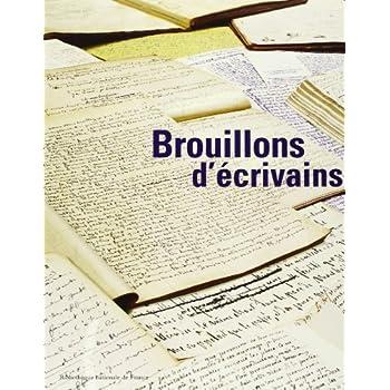 Brouillons d'écrivains : exposition, Paris, Bibliothèque nationale de France, 27 fév.-24 juin 2001