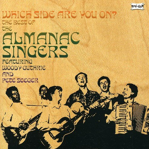 Which Side Are You On? - The Best Of The Almanac Singers