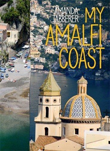 My Amalfi Coast by Amanda Tabberer (2012-03-01)