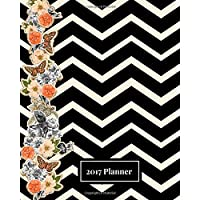 2017 Planner: Black Flower Zig Zag Design: The Best Weekly Schedule Diary At A Glance |Get things done, Weekly Planner, 52 weeks, 8x10in