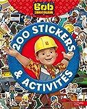 Bob le bricoleur - 200 stickers et activités
