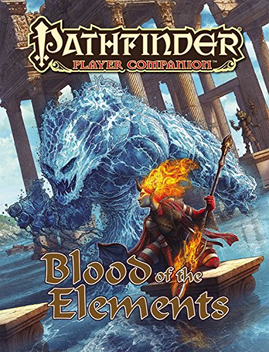 Pathfinder Player Companion: Blood of the Elements (Pathfinder-element)