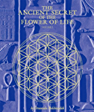 The Ancient Secret of the Flower of Life, Volume 2 (English Edition)