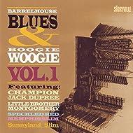 Barrelhouse, Blues & Boogie Woogie, Vol. 1
