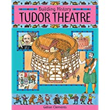 Tudor Theatre (Building History)