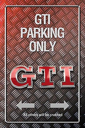 GTI Parking only Metallic blechschild