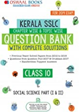 Oswaal Kerala SSLC Question Bank Class 10 Social Science Part (I and II) Chapterwise and Topicwise (For March 2019 Exam): Chapterwise & Topicwise with solution