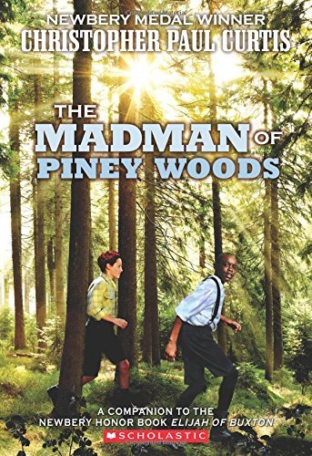 The The Madman of Piney Woods by Christopher Paul Curtis (2016-01-26)