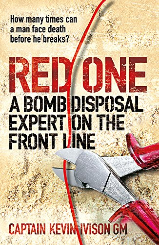 Red One: The bestselling true story of a bomb disposal expert on the front line in Iraq (Front-line-führer)