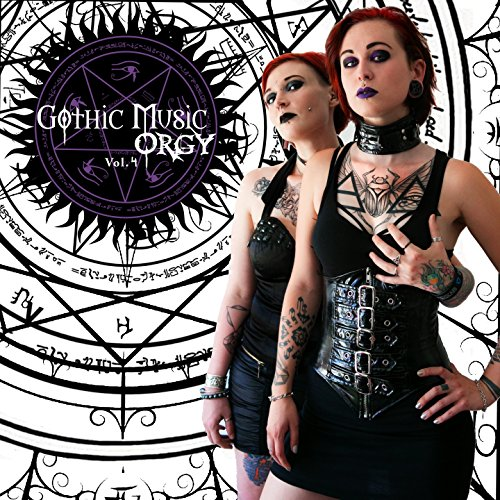 Gothic Music Orgy, Vol. 4 [Explicit] (Gothic-musik)