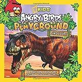 Angry Birds Playground: Dinosaurs: A Prehistoric Adventure! (Angry Birds Playground )