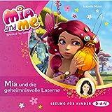 Mia und die geheimnisvolle Laterne: Mia and Me 8