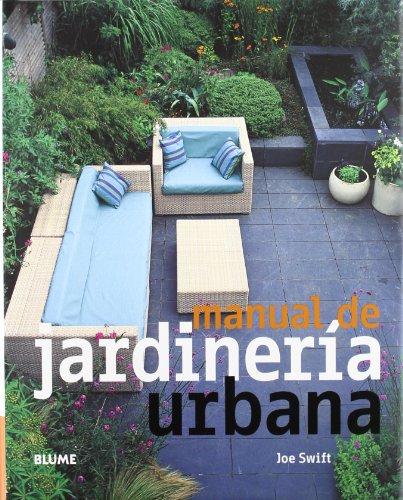 Manual de jardinería urbana por Joe Swift