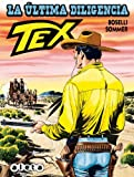 Tex, La última diligencia (Bonelli - Tex)