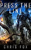 Press The Line: Ganog Wars Book 3