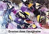 Evasion Dans L'imaginaire 2017: Mon Imagination Se Materialise Dans Un Jeu Abstrait Plein De Couleur, Joie Et Harmonie Qui Me Ramene Dans Le Monde De L'enfance.