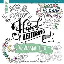 Handlettering. Das Ausmal-Buch: Geletterte Sprüche ausmalen und entspannen