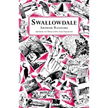 Swallowdale (Swallows And Amazons, Band 2)