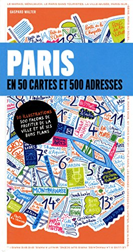 Paris en 50 cartes et 500 adresses