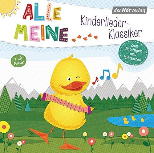 Alle meine Kinderlieder-Klassiker (Alle meine ...-Reihe, Band 1)