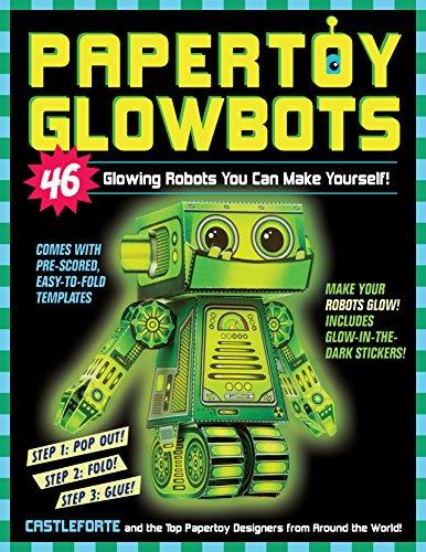 Papertoy Glowbots: 46 Glowing Robots You Can Make (Kit Girl School)