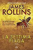 Scarica Libro La settima piaga Un avventura della Sigma Force (PDF,EPUB,MOBI) Online Italiano Gratis