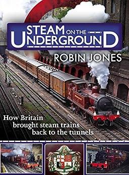 Steam on the Underground by [Jones, Robin]