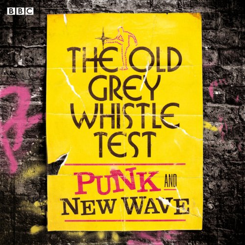The Old Grey Whistle Test: Pun...