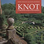 Knot Gardens and Parterres: A History...