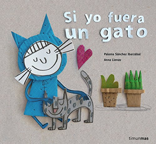Si yo fuera un gato / If I Were a Cat