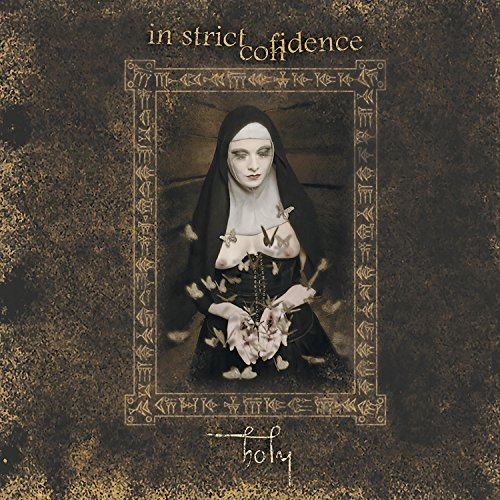 In Strict Confidence: Holy (Audio CD)