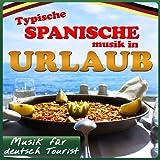 Musik für deutsch Tourist. Typische spanische Musik in Urlaub