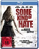 Some Kind Hate: Von kostenlos online stream
