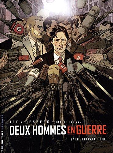 Deux hommes en guerre - tome 2 - La Trahison d'État par Desberg Stephen