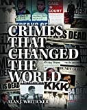 Crimes That Changed the World